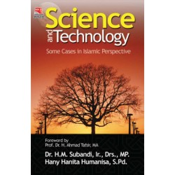 Science And Technology Some Cases in Islam Perspective