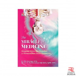 The Miracle Of Medicine Menguak Misteri Keajaiban 77 Permasalahan Dunia Kedokteran