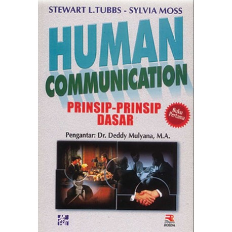 Human Communication 1 : Prinsip-Prinsip Dasar